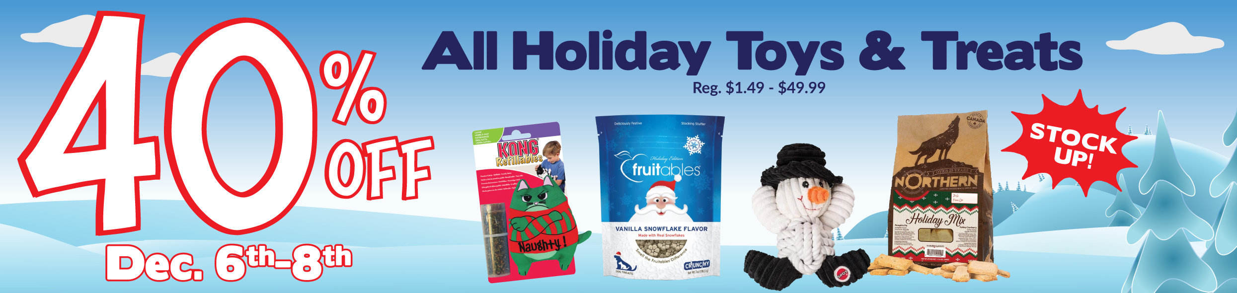 40 percent off Holiday Toys and Treats