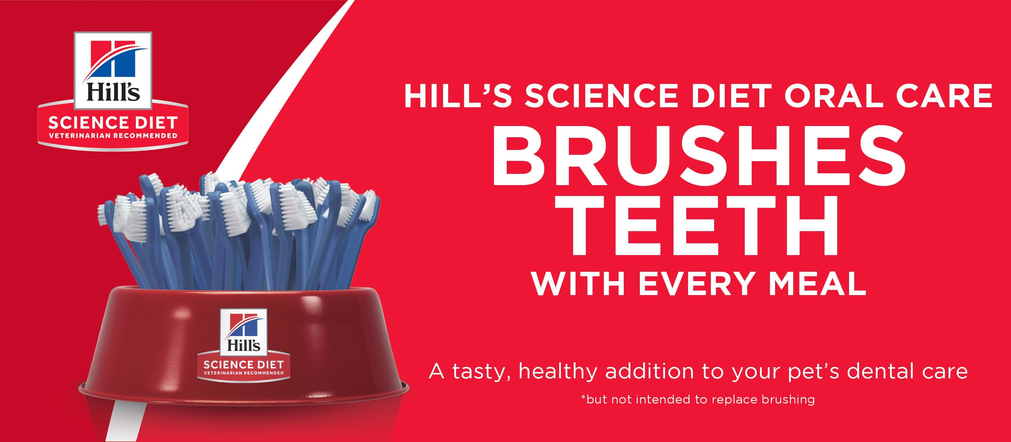 Hill's Science Diet Oral Care Brushes Teeth With Every Meal