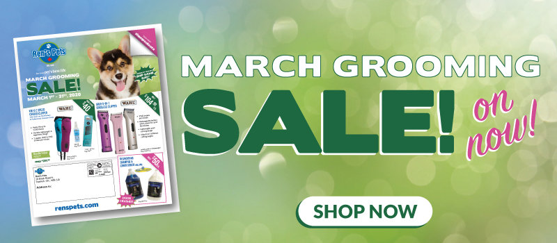 March Grooming Sale On Now