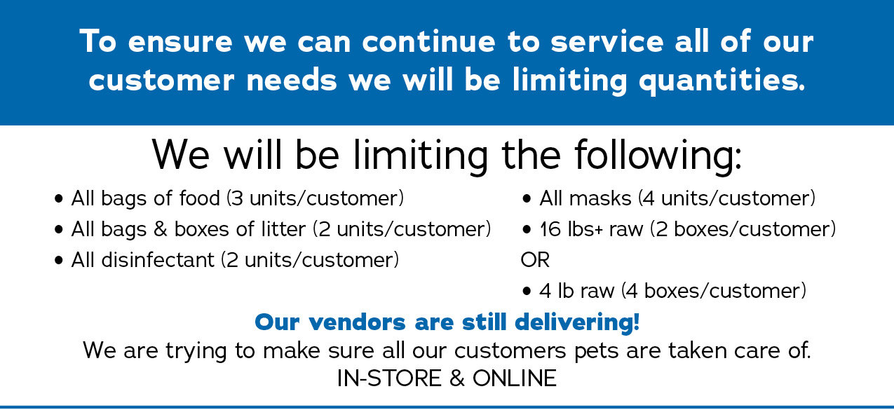 To ensure we can continue to service all of our customers needs we will be limiting quantities.