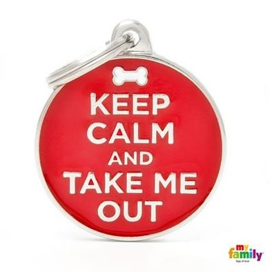 Keep Calm and Take Me Out Tag