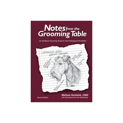 Notes from The Grooming Table Second Edition